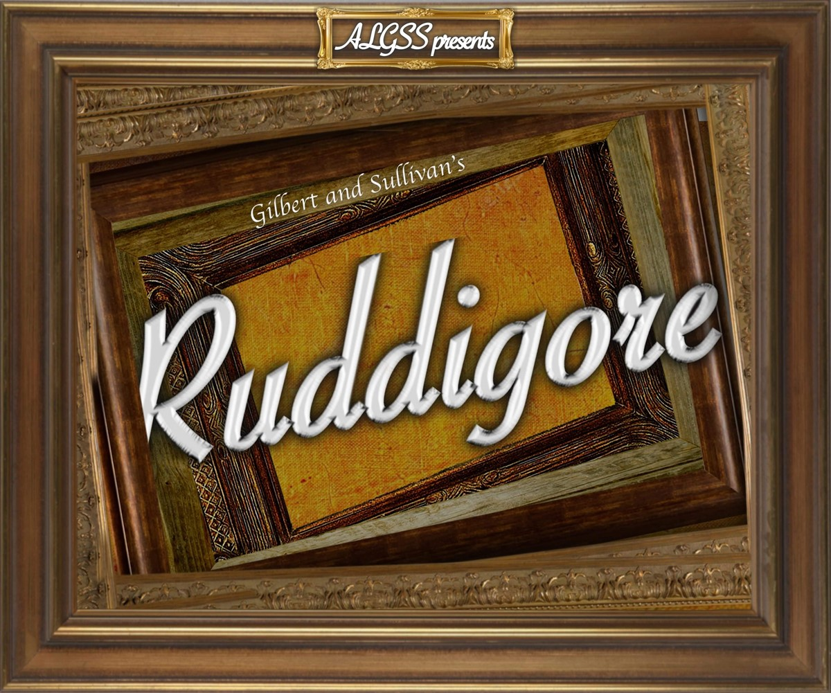 ALGSS presents 'Ruddigore'
