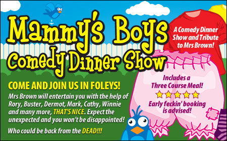 Mammy's Boys Dinner Show - Buckingham 29/11/2019