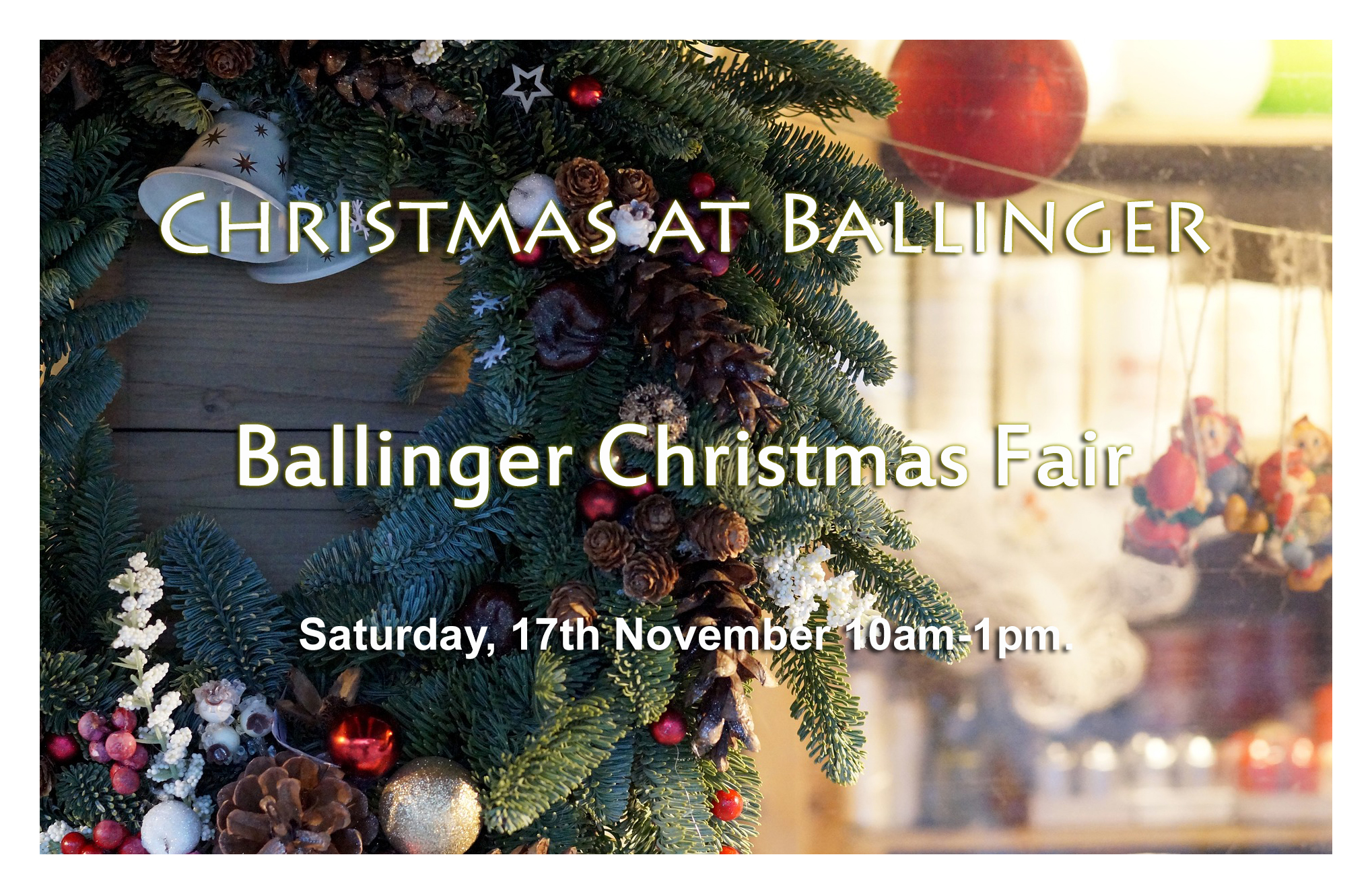 BALLINGER HALL CHRISTMAS FAIR