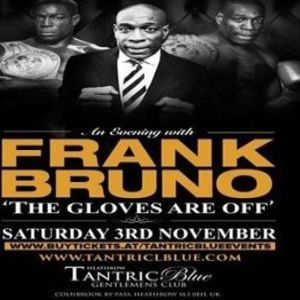 Frank Bruno 'The Gloves Are Off'